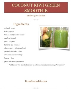 ~Coconut Kiwi Green Smoothie~